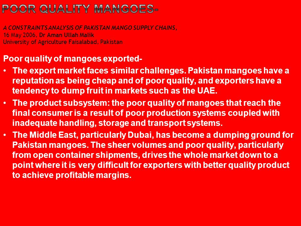 Poor quality mangoes- Poor quality of mangoes exported-
