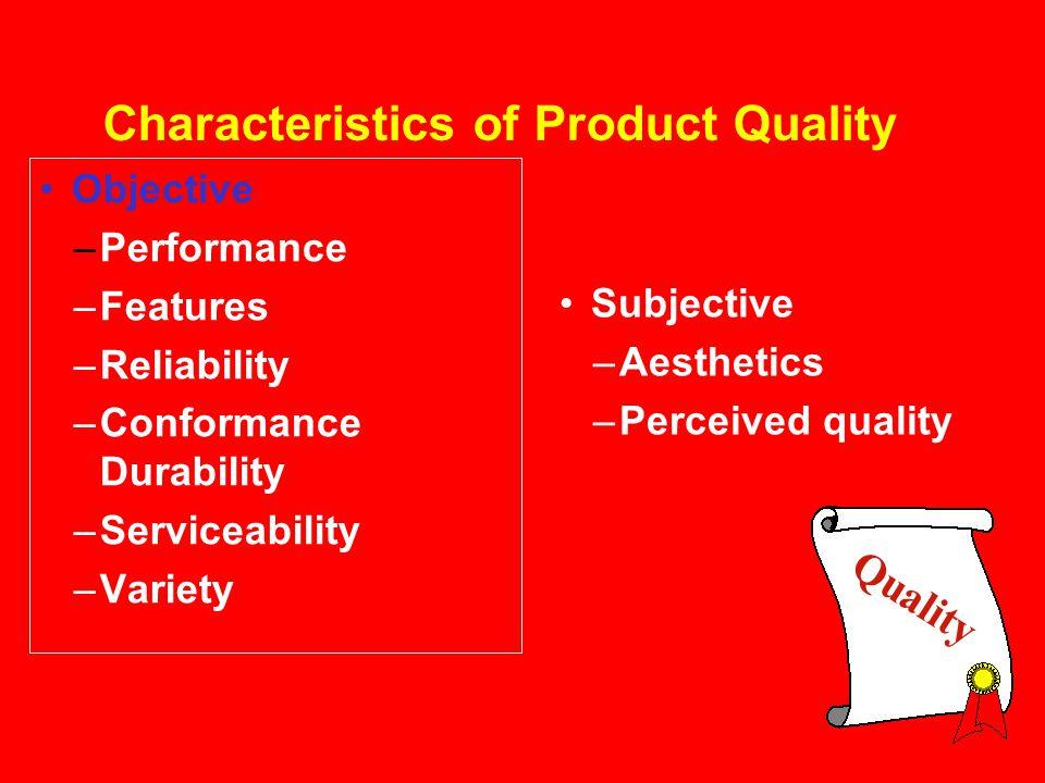 Characteristics of Product Quality