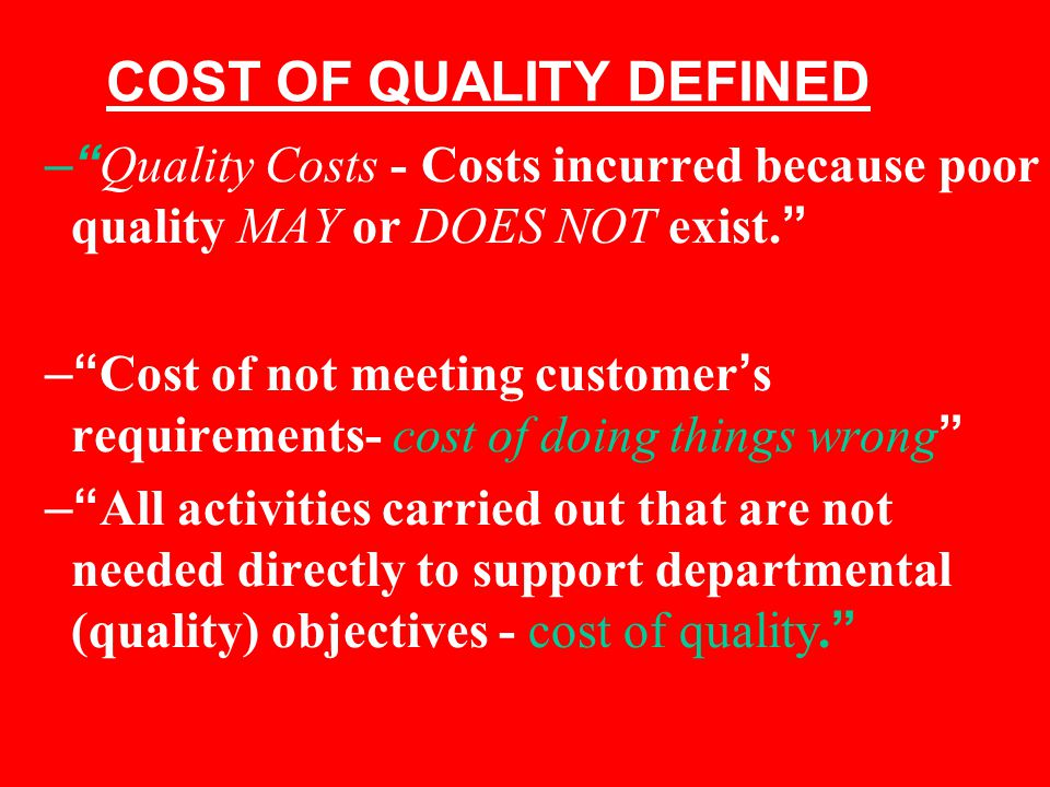 COST OF QUALITY DEFINED