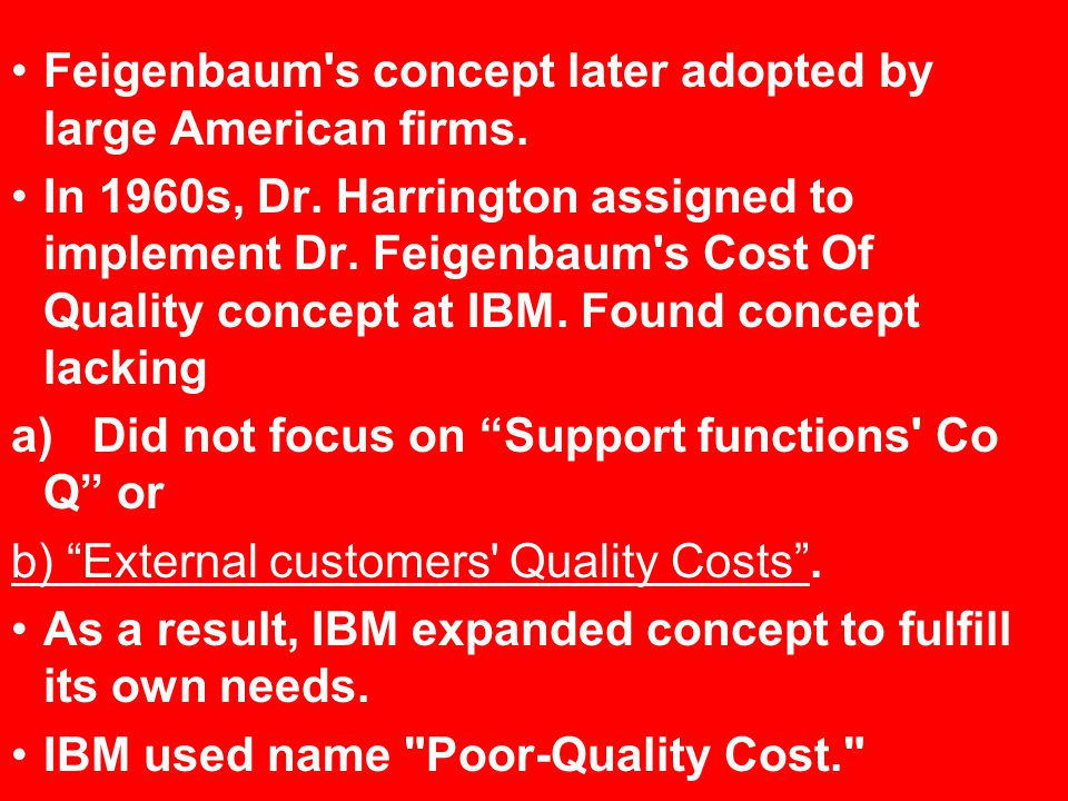 Feigenbaum s concept later adopted by large American firms.