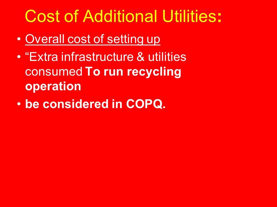Cost of Additional Utilities: