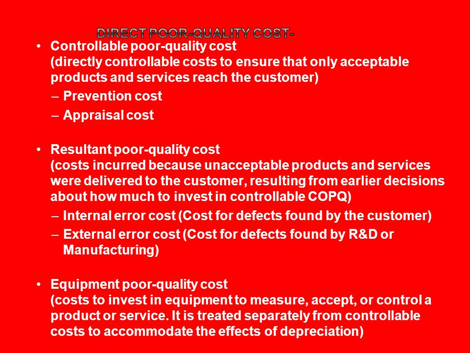 Direct poor-quality cost-