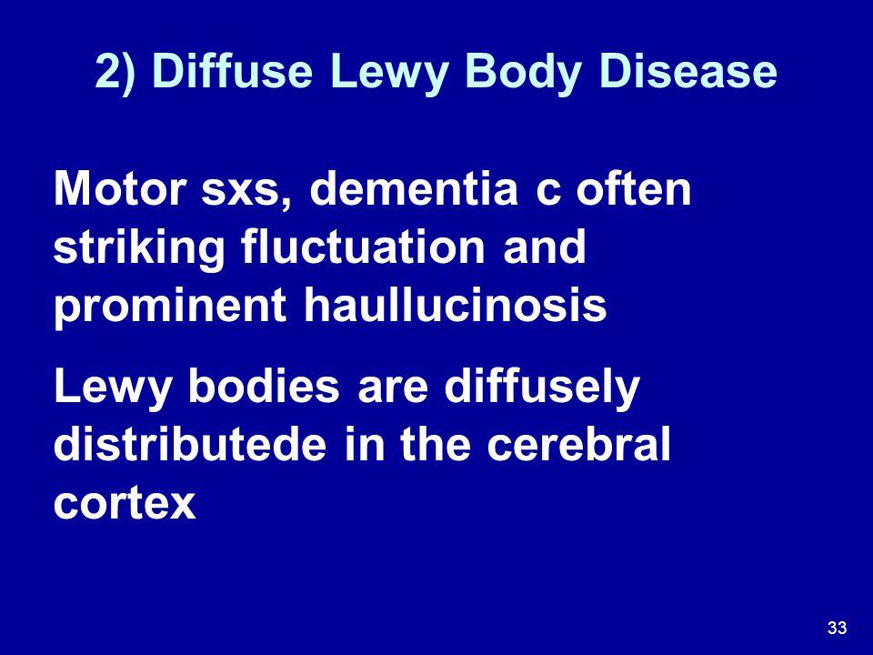2) Diffuse Lewy Body Disease