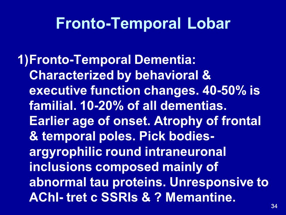 Fronto-Temporal Lobar
