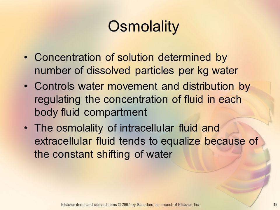Osmolality Concentration of solution determined by number of dissolved particles per kg water.