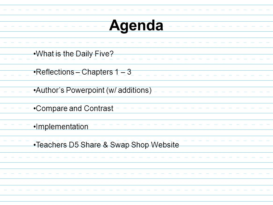 Agenda What is the Daily Five Reflections – Chapters 1 – 3