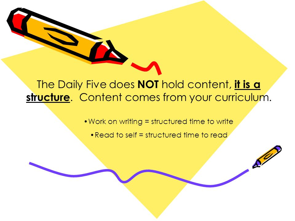 The Daily Five does NOT hold content, it is a structure