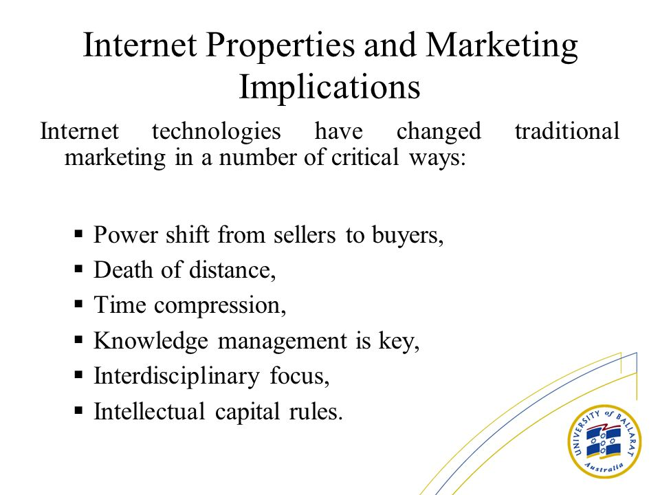 Internet Properties and Marketing Implications