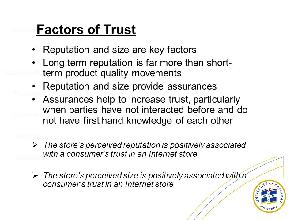 Factors of Trust Reputation and size are key factors