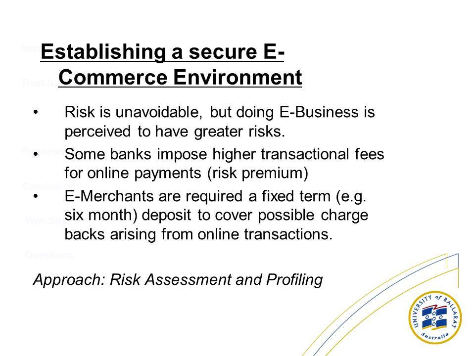 Establishing a secure E- Commerce Environment
