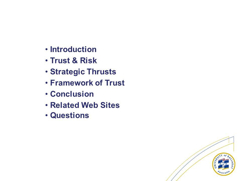 Introduction Trust & Risk. Strategic Thrusts. Framework of Trust.