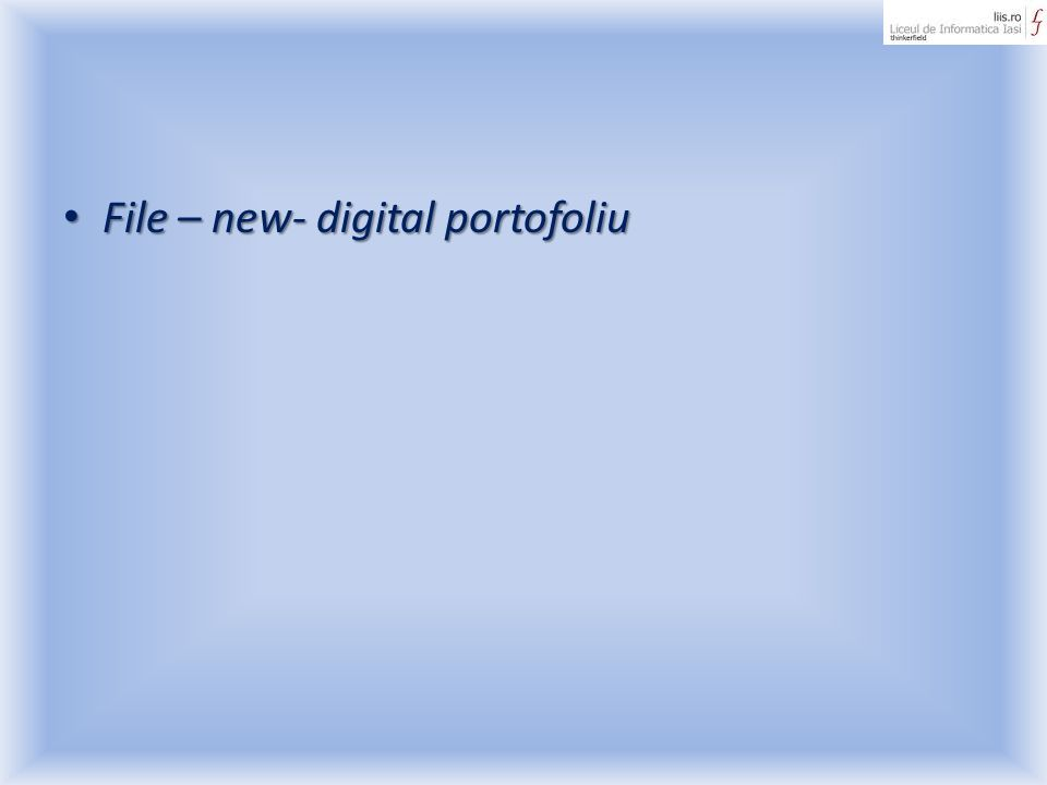 File – new- digital portofoliu