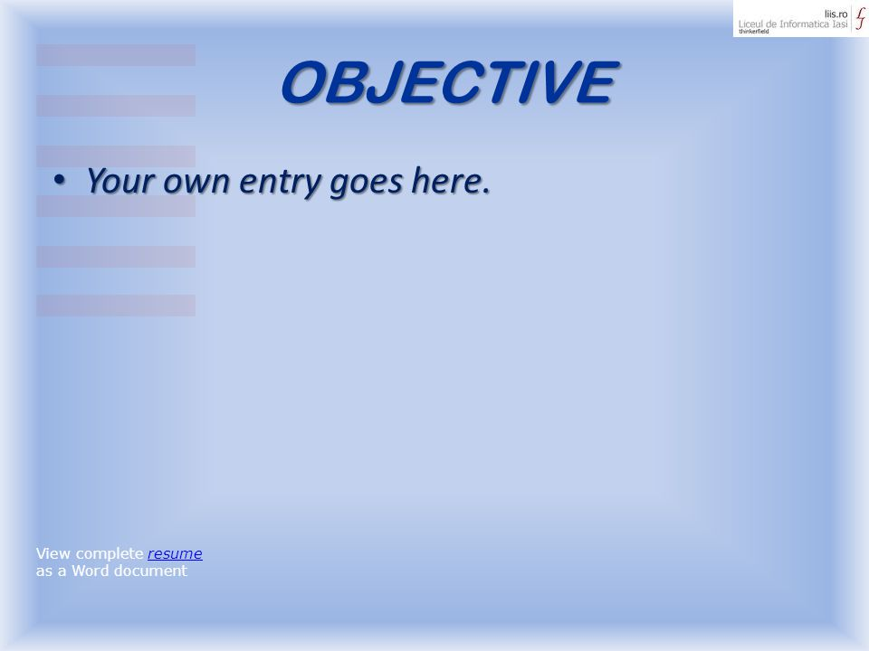 OBJECTIVE Your own entry goes here.