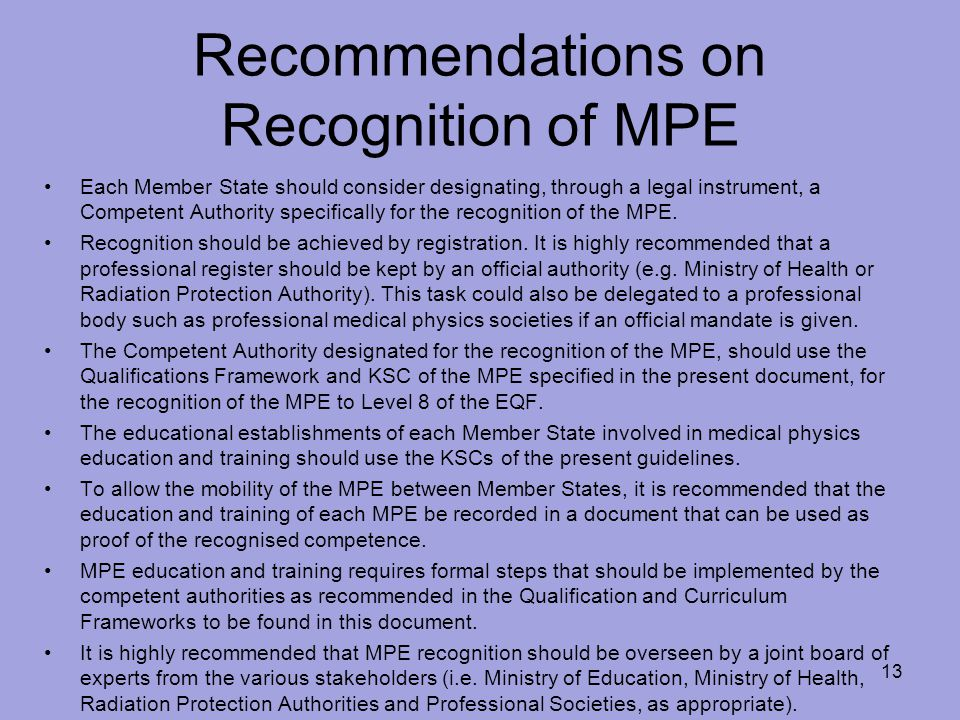 Recommendations on Recognition of MPE