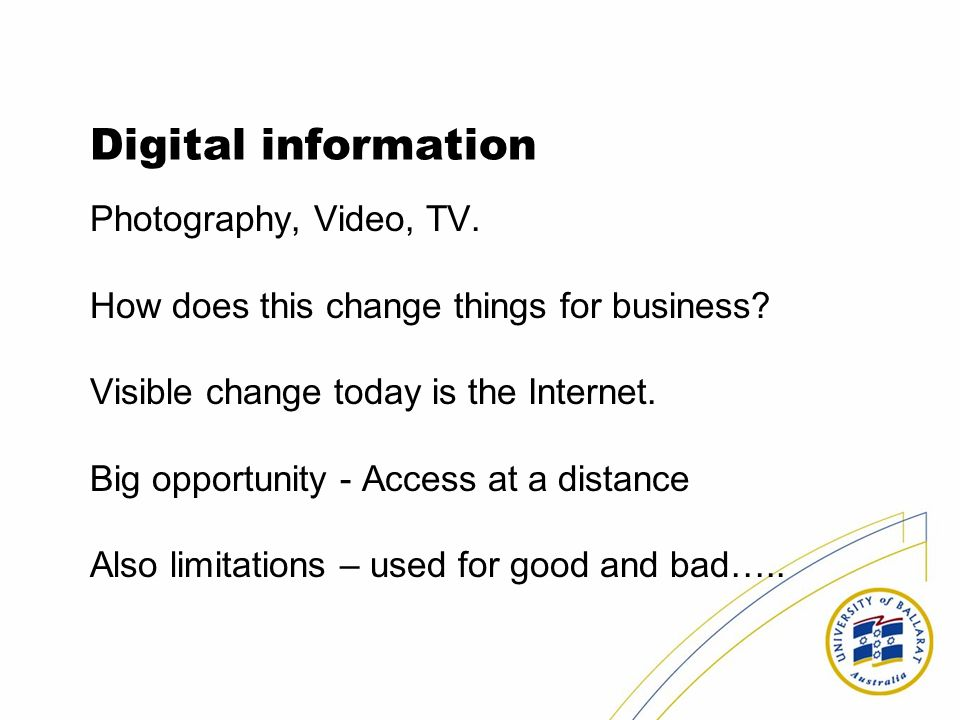 Digital information Photography, Video, TV.