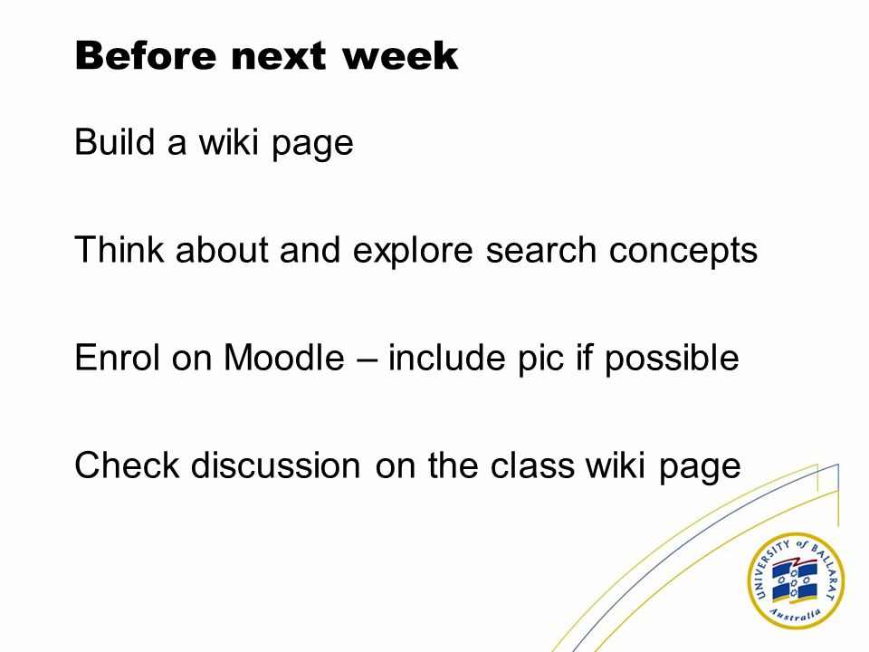 Before next week Build a wiki page