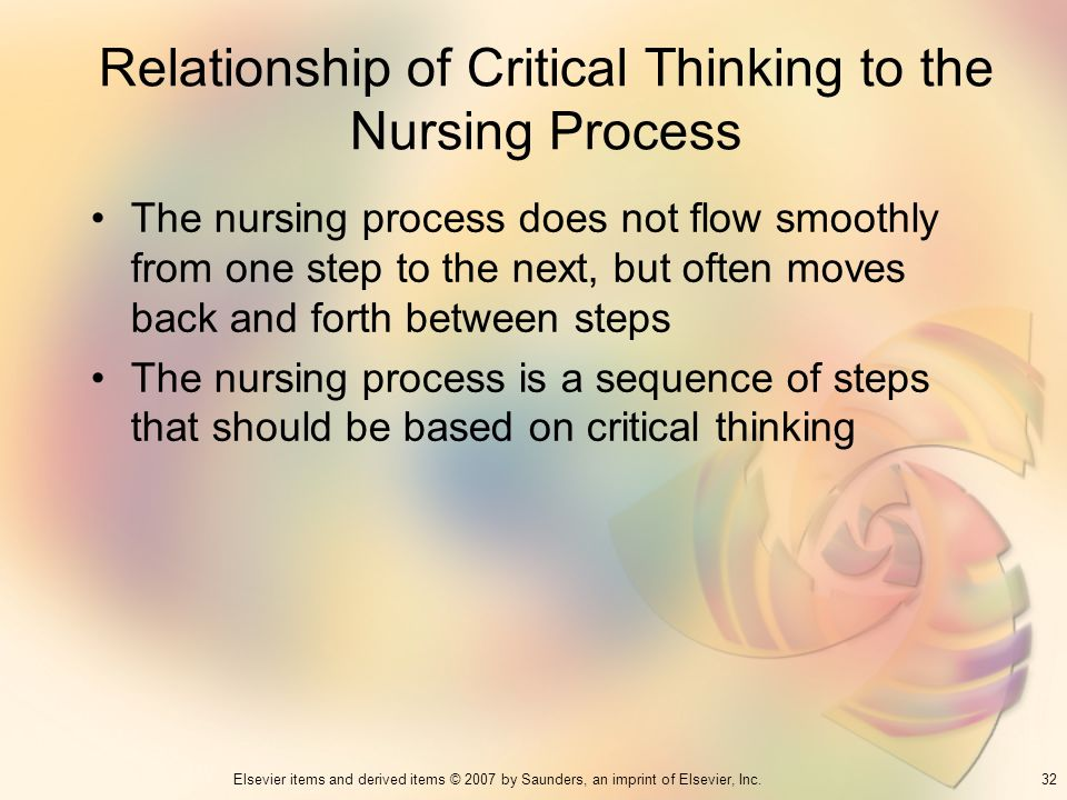 the use of critical nursing in relation to nursing Critical thinking in nursing: introduction wwwrnorg reviewed september 2017 discuss 6 steps to critical review of literature personnel learn to use the new system and learn new ways to chart.