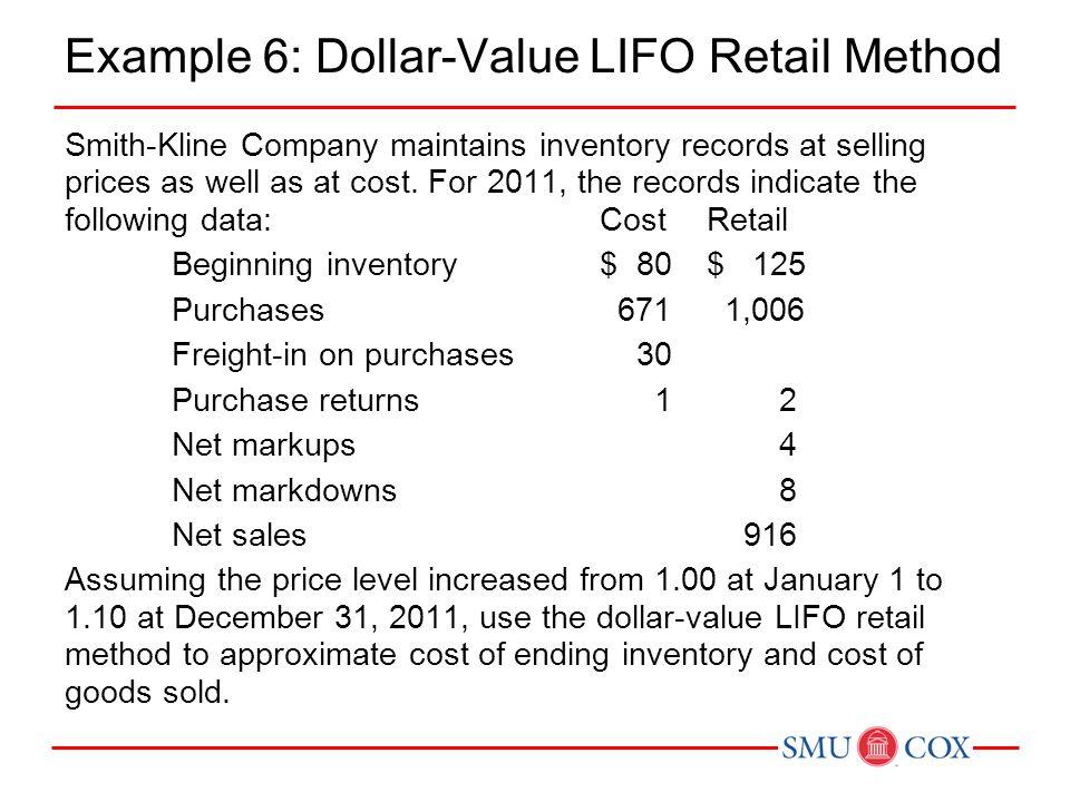 Example 6: Dollar-Value LIFO Retail Method