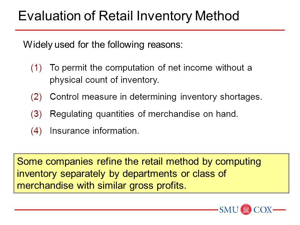 Evaluation of Retail Inventory Method