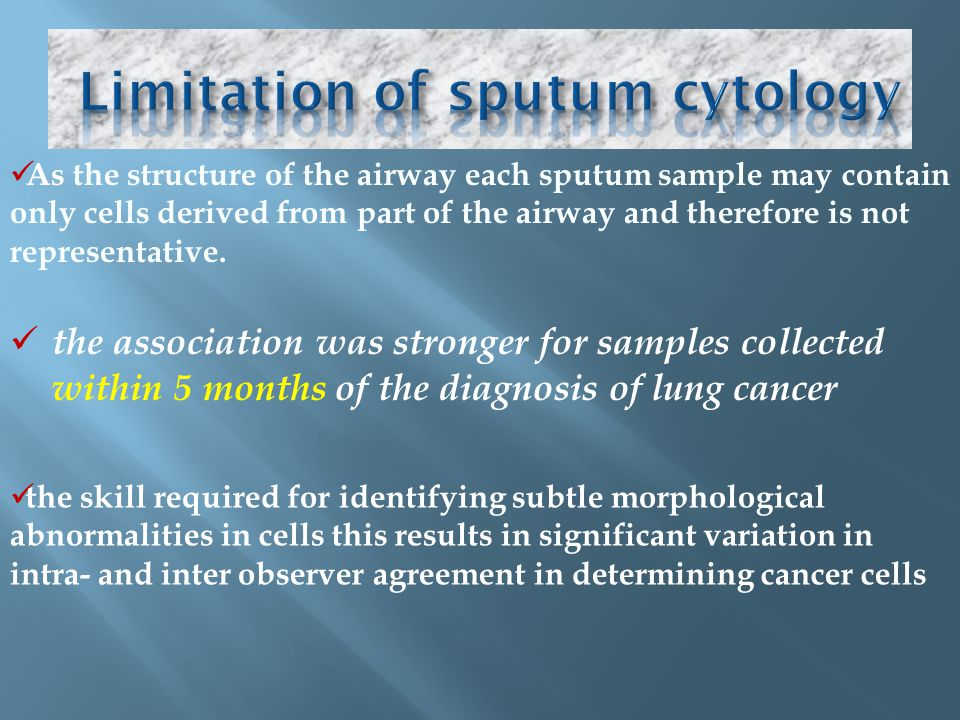 Limitation of sputum cytology