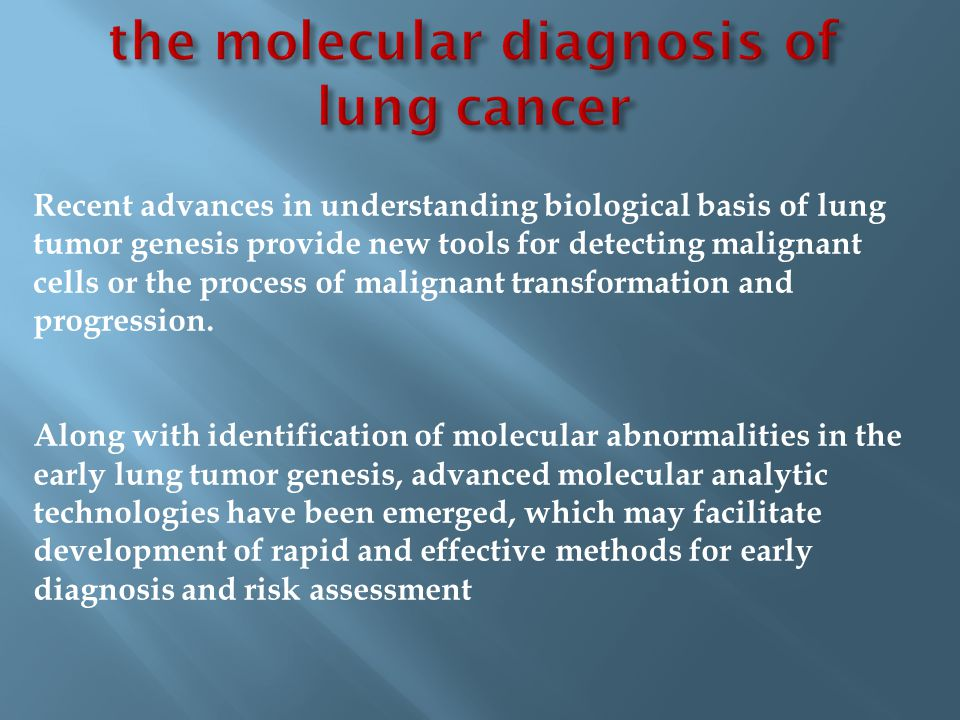 the molecular diagnosis of lung cancer