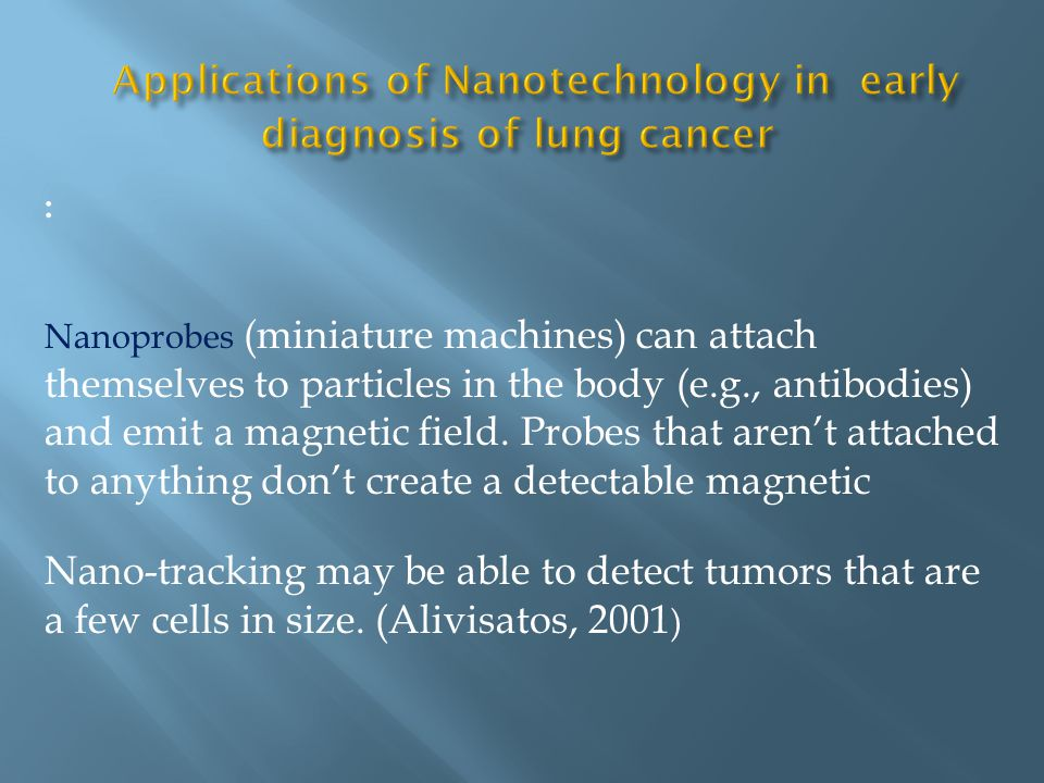 Applications of Nanotechnology in early diagnosis of lung cancer