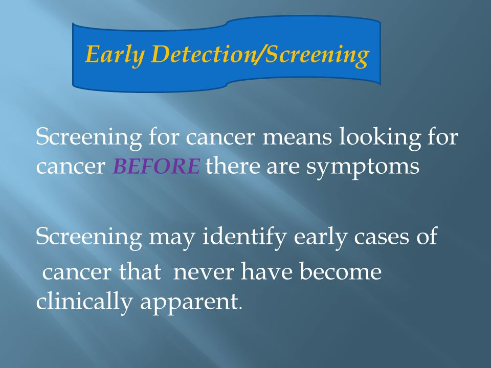 Early Detection/Screening