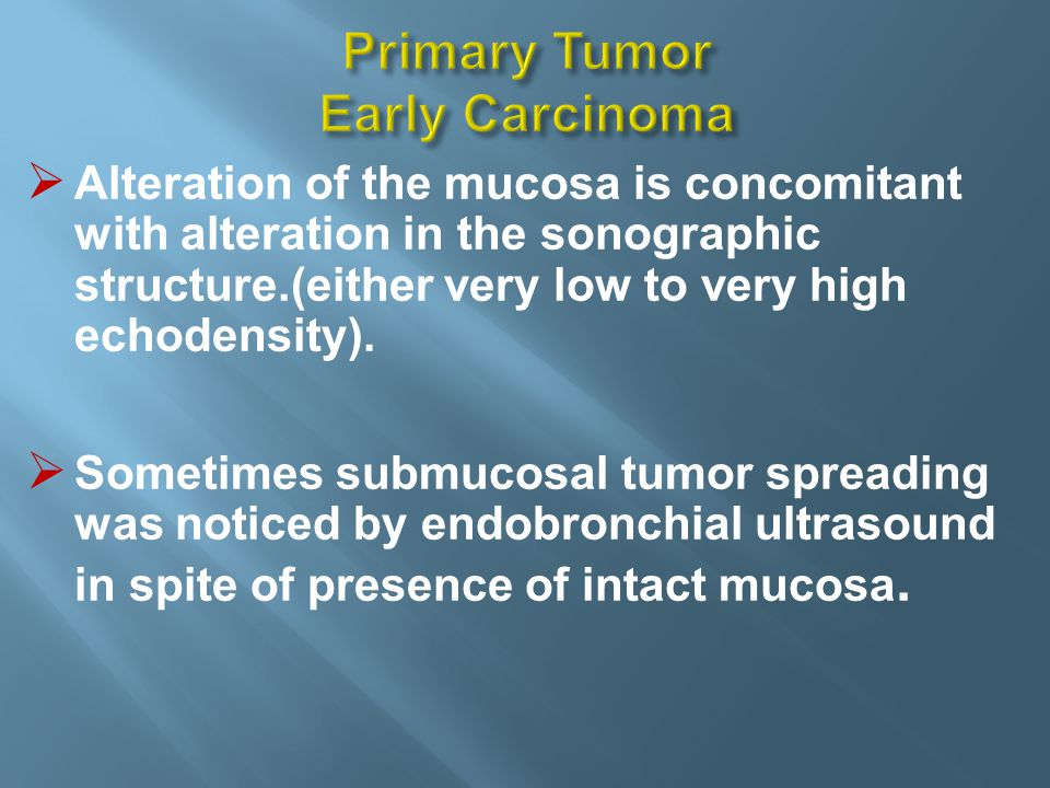 Primary Tumor Early Carcinoma