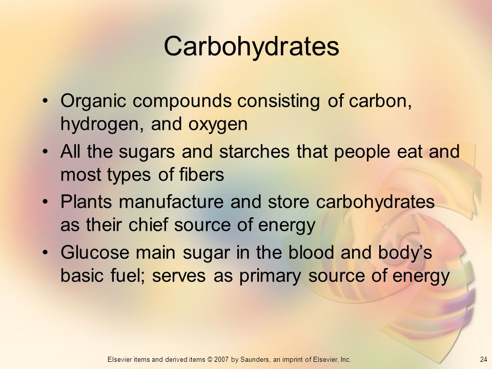 Carbohydrates Organic compounds consisting of carbon, hydrogen, and oxygen. All the sugars and starches that people eat and most types of fibers.