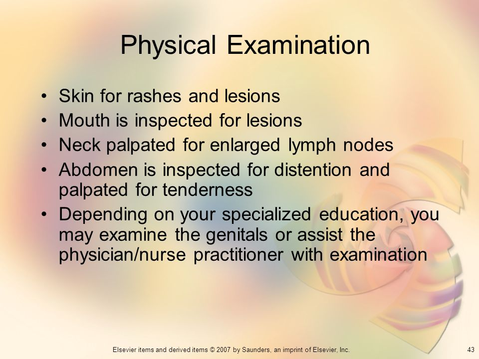 Physical Examination Skin for rashes and lesions