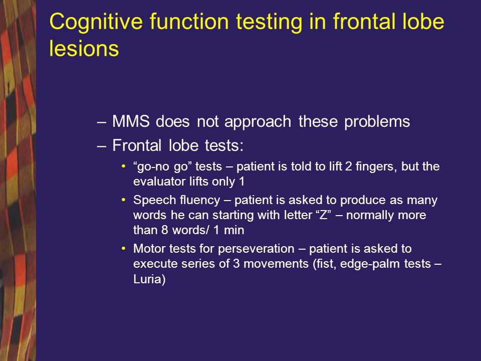 Cognitive function testing in frontal lobe lesions