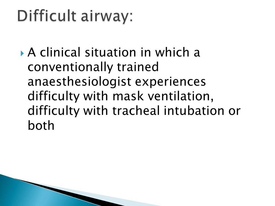 Difficult airway: