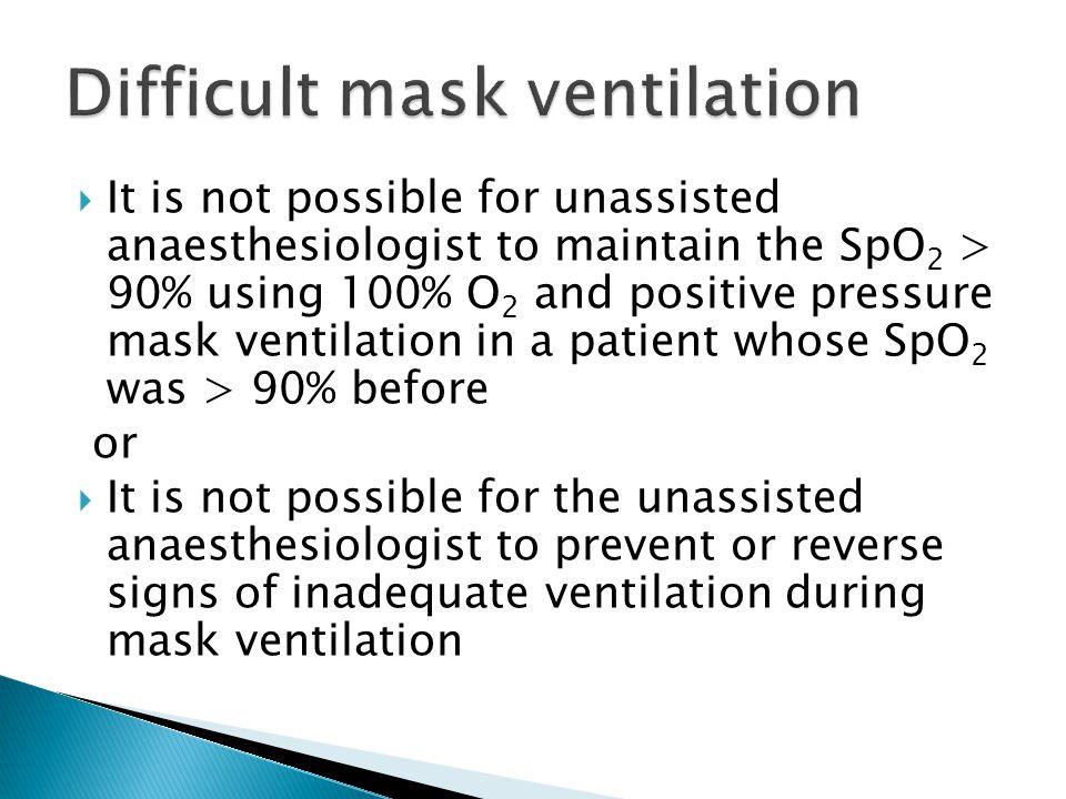 Difficult mask ventilation