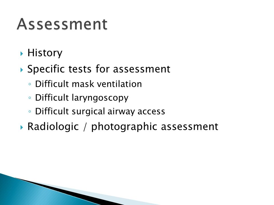 Assessment History Specific tests for assessment