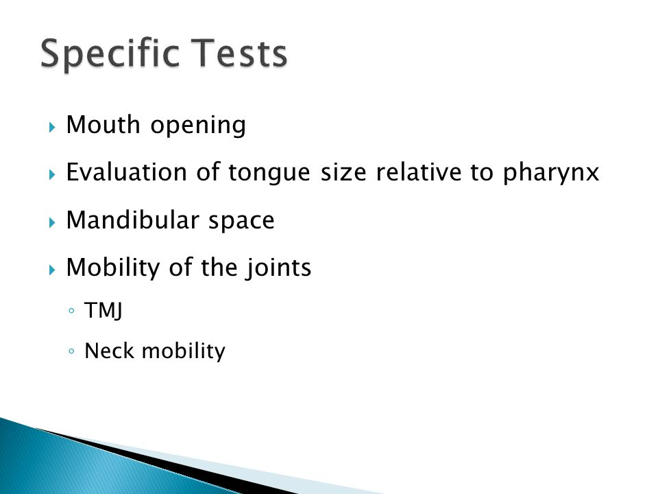 Specific Tests Mouth opening