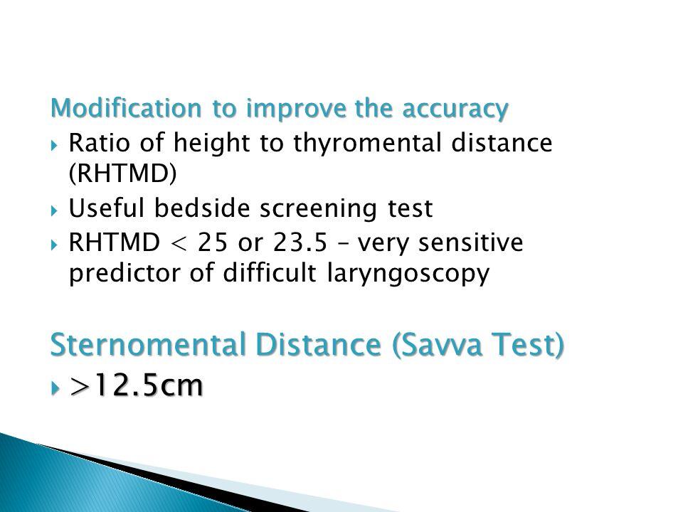 Sternomental Distance (Savva Test) >12.5cm