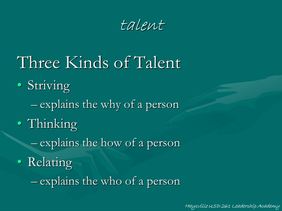 Three Kinds of Talent talent Striving Thinking Relating