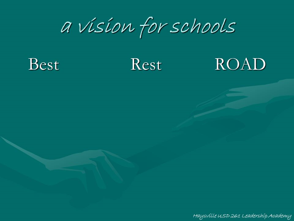 a vision for schools Best Rest ROAD The best: superstars