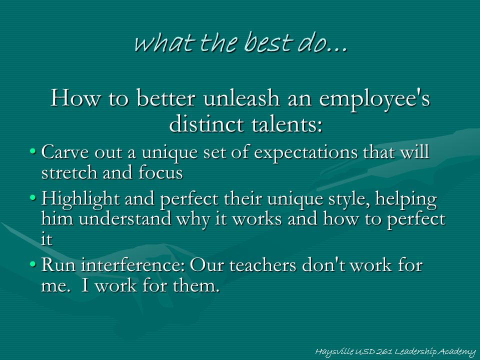 How to better unleash an employee s distinct talents: