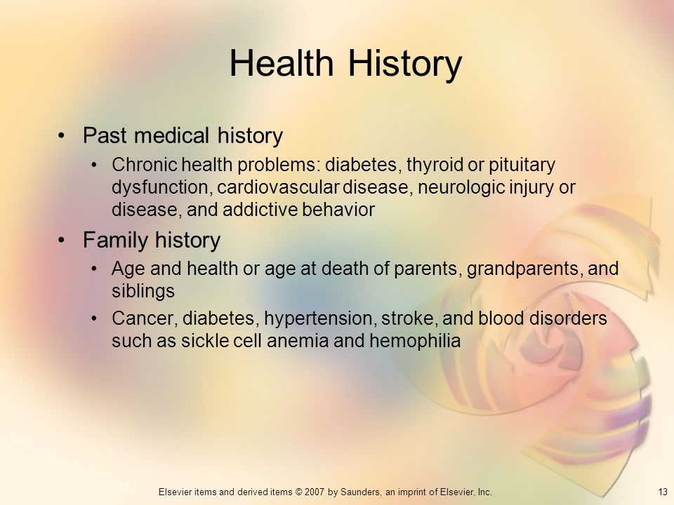 Health History Past medical history Family history