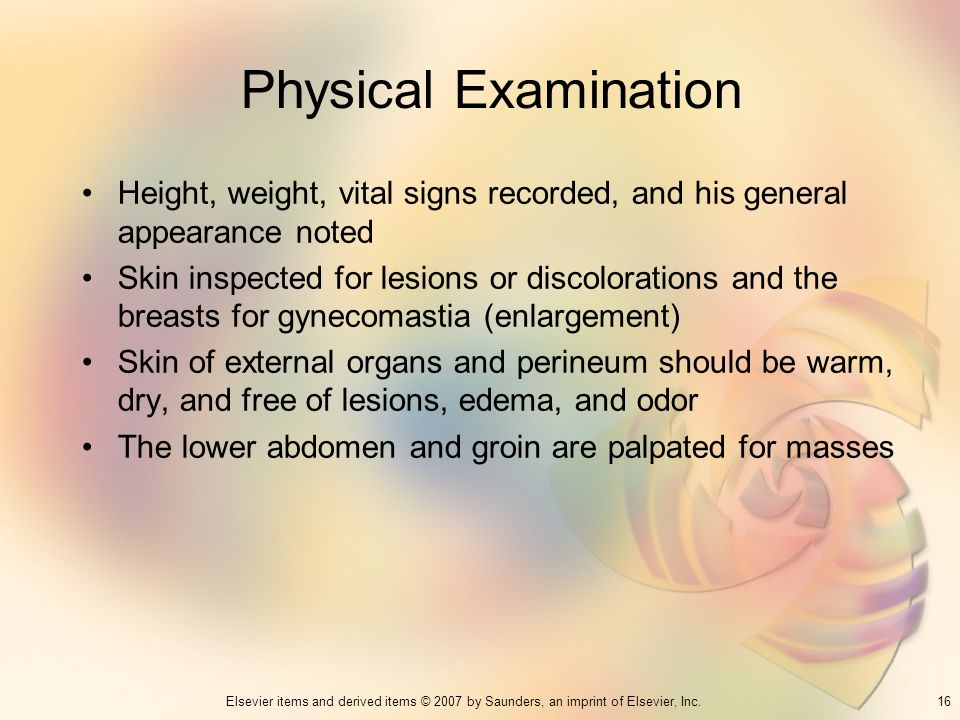 Physical Examination Height, weight, vital signs recorded, and his general appearance noted.
