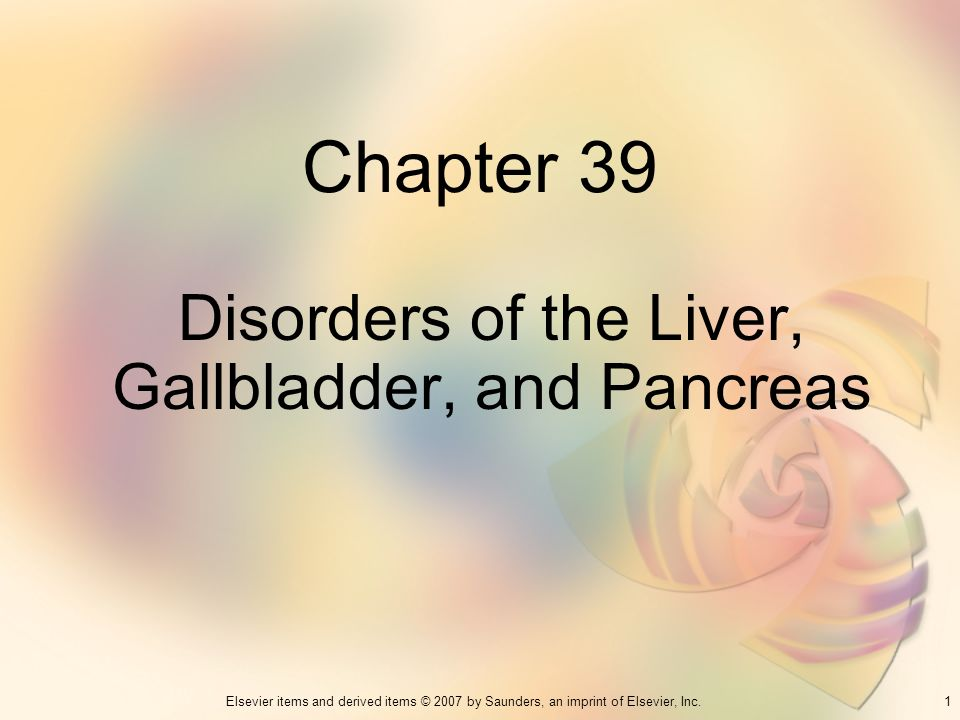 Disorders of the Liver, Gallbladder, and Pancreas