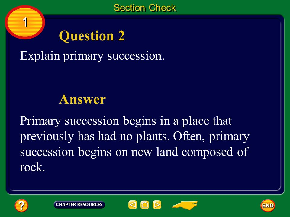Question 2 Answer 1 Explain primary succession.