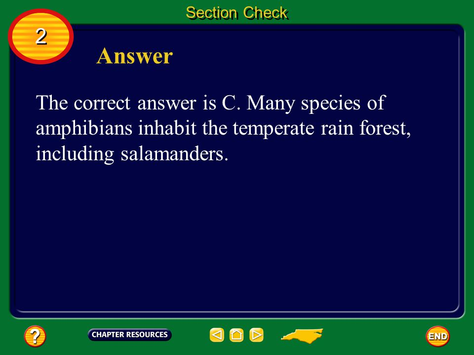 Section Check 2. Answer. The correct answer is C.