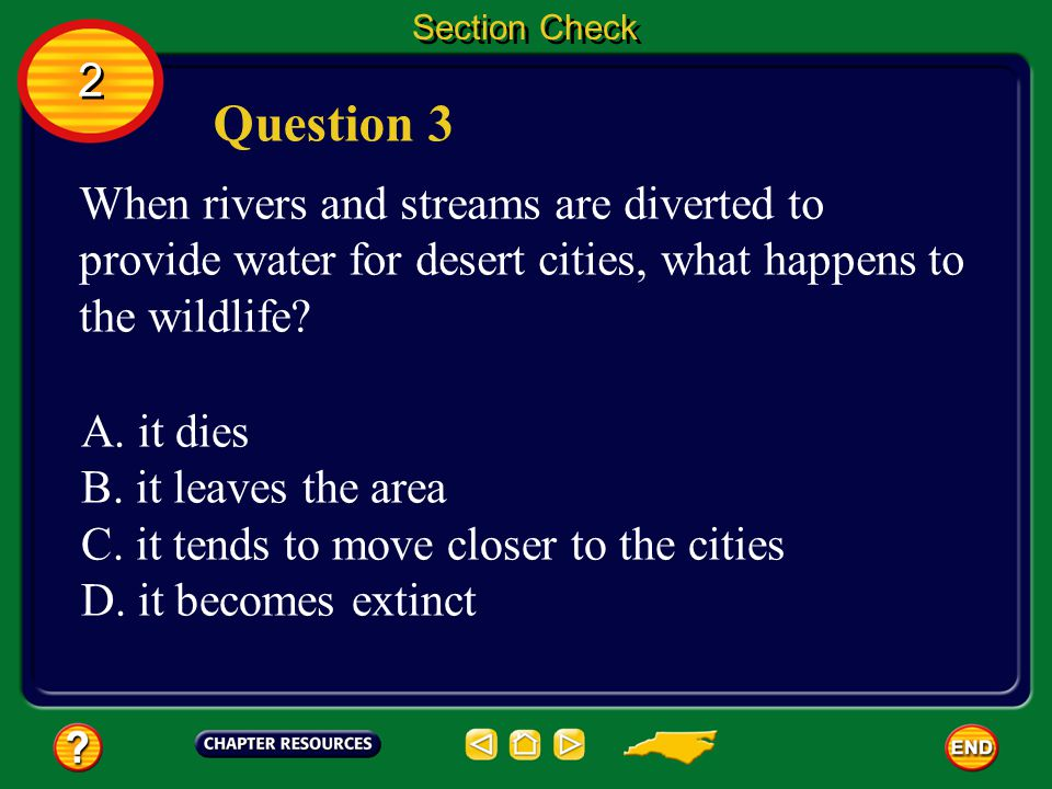 Question 3 2 When rivers and streams are diverted to