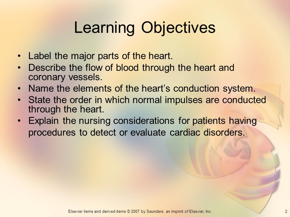 Learning Objectives Label the major parts of the heart.