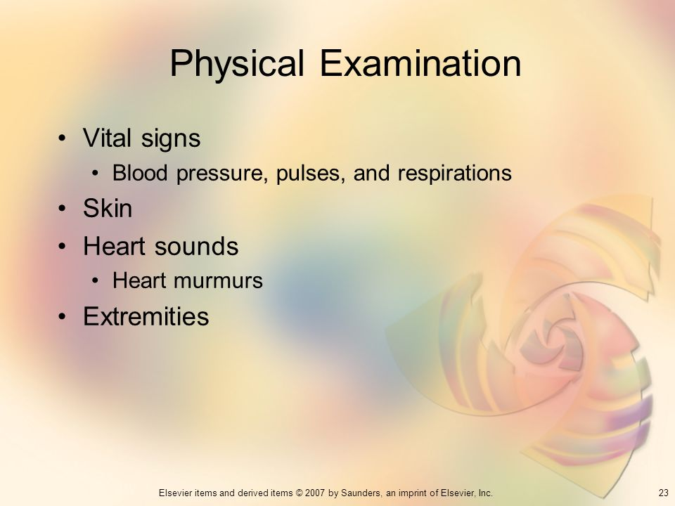 Physical Examination Vital signs Skin Heart sounds Extremities