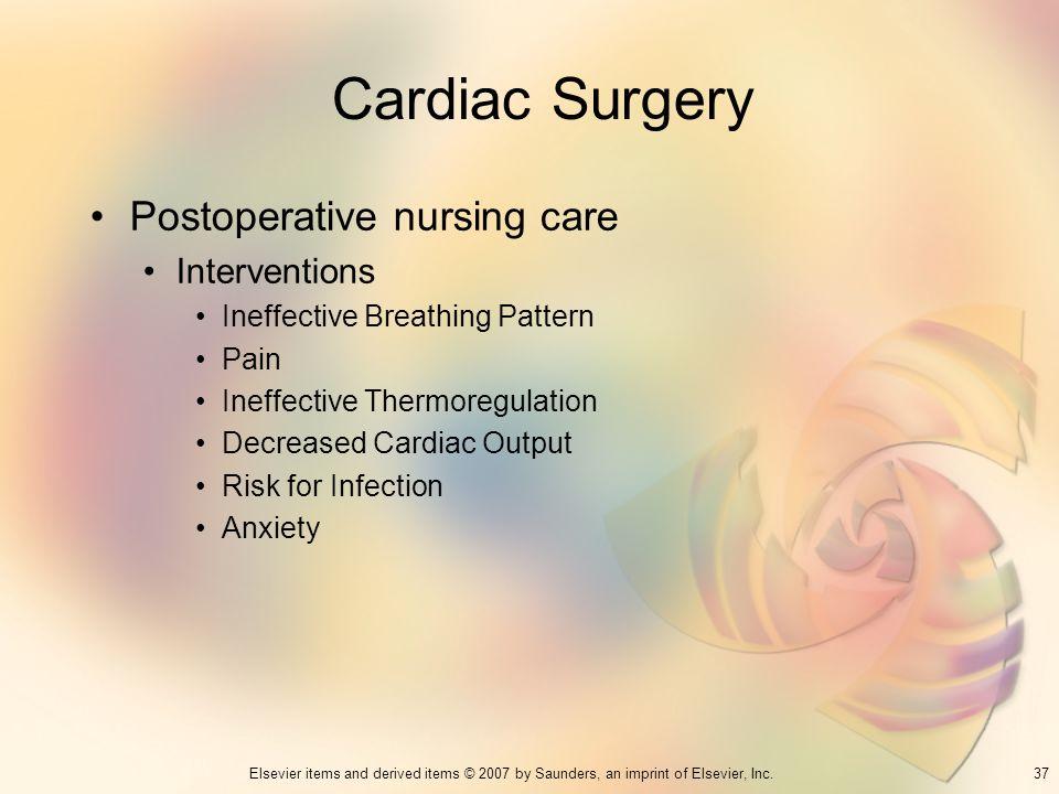 Cardiac Surgery Postoperative nursing care Interventions