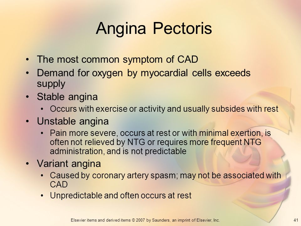 Angina Pectoris The most common symptom of CAD