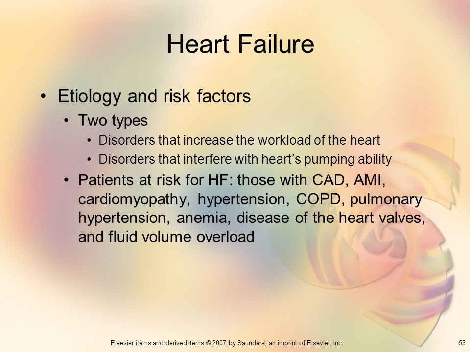 Heart Failure Etiology and risk factors Two types